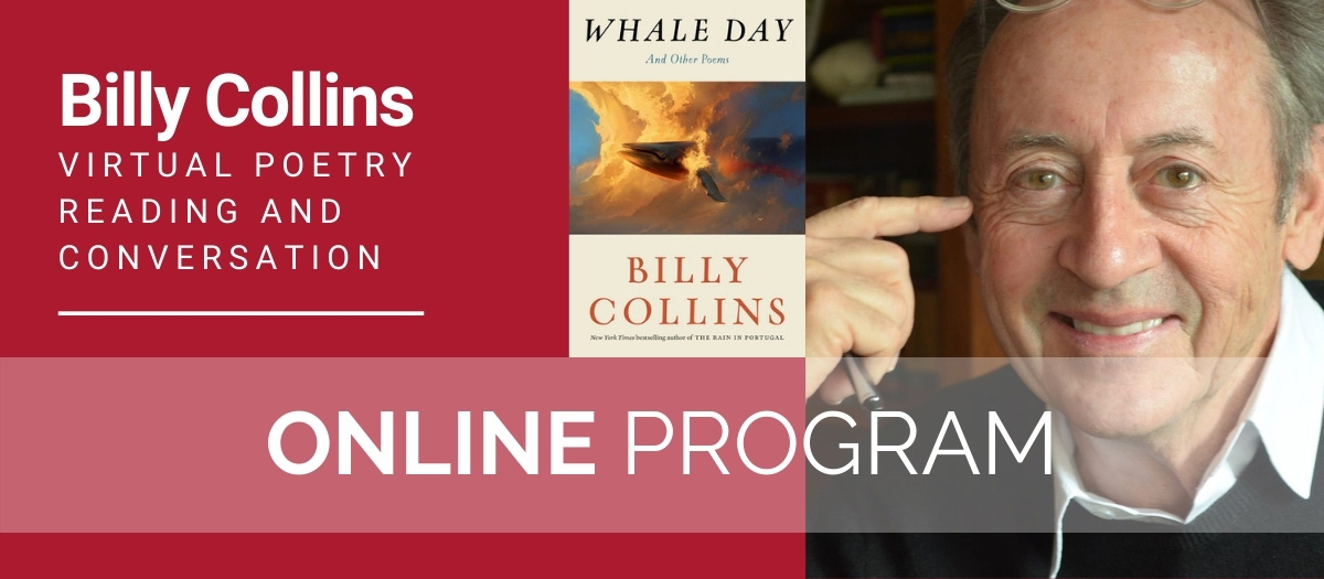 Billy Collins - Virtual Poetry Reading and Conversation